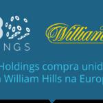 888 Holdings fecha acordo bilionário com William Hill